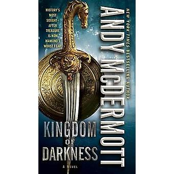 Kingdom of Darkness by Andy McDermott - 9780345537089 Book