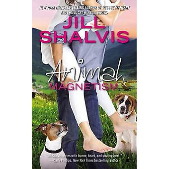 Animal Magnetism by Jill Shalvis - 9780425268360 Book