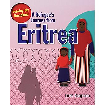 A Refugee's Journey from Eritrea by Linda Barghoorn - 9780778746973 B