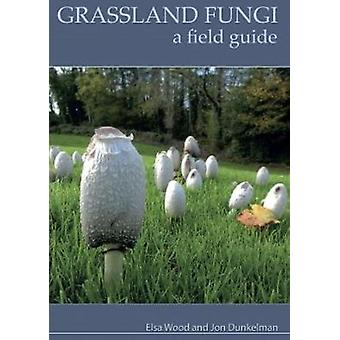 Grassland Fungi - A Field Guide by Grassland Fungi - A Field Guide - 97