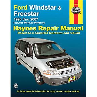 Ford Windstar & Freestar 1995 Thru 2007  - Includes Mercury Monterey b