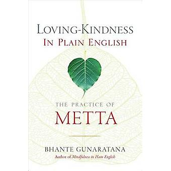 Loving-Kindness in Plain English - The Practice of Metta by Bhante Hen