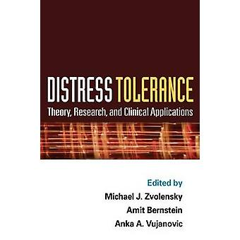 Distress Tolerance - Theory - Research - and Clinical Applications by