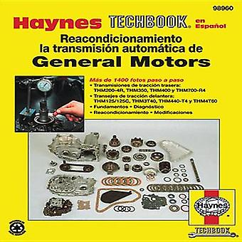 General Motors Automatic Transmission Manual by Haynes Publishing - 9