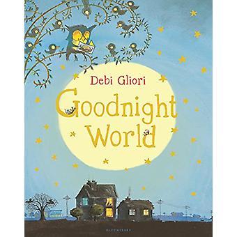 Goodnight World by Debi Gliori - 9781681193632 Book