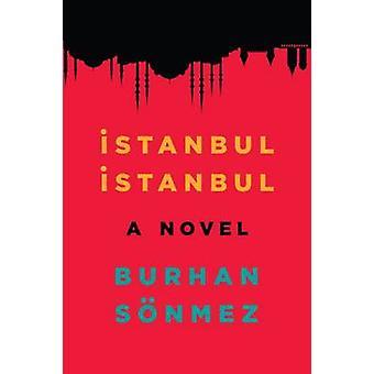 Istanbul - Istanbul by Burhan Sonmez - Hussein Umit - 9781846592058 B
