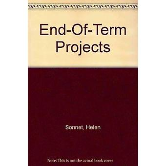 End-Of-Term Projects by Helen Sonnet - 9781855034921 Book