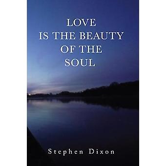 Love is the Beauty of the Soul - 9781848979901 Book