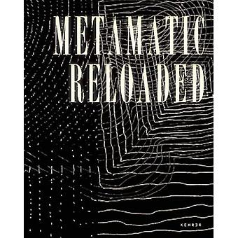 Metamatic Reloaded by Andres Pardey - Roland Wetzel - 9783868284522 B