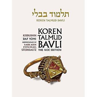 Koren Talmud Bavli - Kiddushin - English - Daf Yomi - Vol. 22 by Adin S