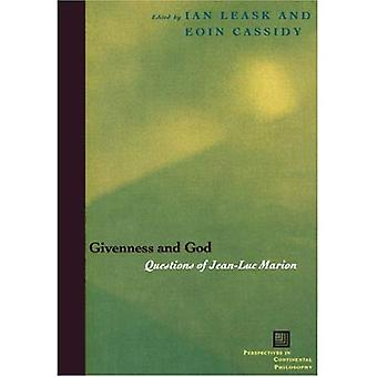 Givenness and God: Questions of Jean-Luc Marion (Perspectives in Continental Philosophy)