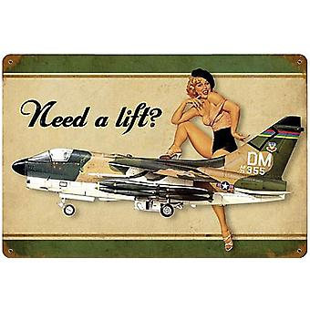Need A Lift Corsair PinUp rusted steel sign   460mm x 300mm   (pst 1812)