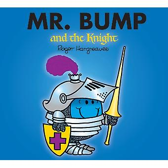 Mr. Bump and the Knight (Mr. Men & Little Miss Magic) (Paperback) by Hargreaves Roger