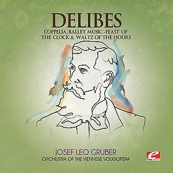 L. Delibes - Coppelia/Feast of Clock & Waltz of Hours [CD] USA import