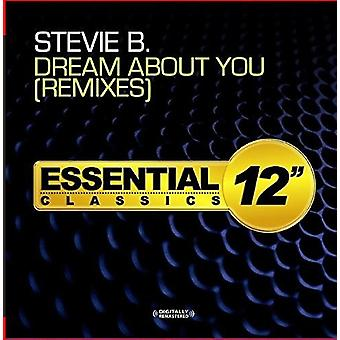 Stevie B - Dream About You - Remixe [CD] USA importieren