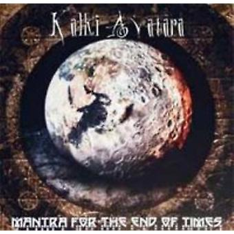 Kalki Avatara - Mantra for the End of Times [CD] USA import