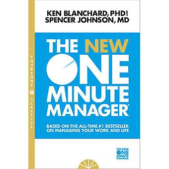 The New One Minute Manager (New Thorsons Classics edition) by Kenneth