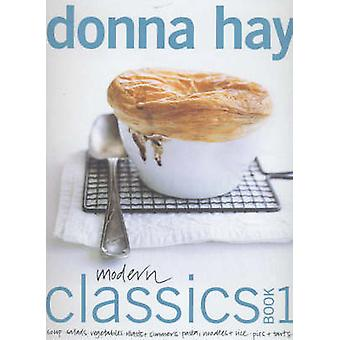 Modern Classics Book One by Donna Hay - 9780732271084 Book