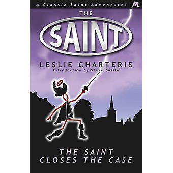 The Saint Closes the Case by Leslie Charteris - 9781444762600 Book