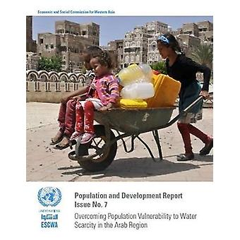 Overcoming Population Vulnerability to Water Scarcity in the Arab Reg