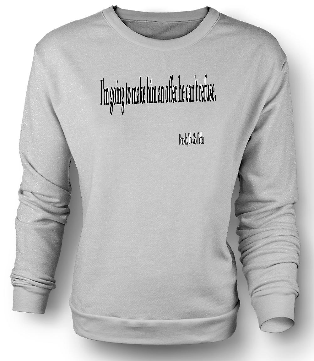 Mens Sweatshirt The Godfather - Quote - Brando