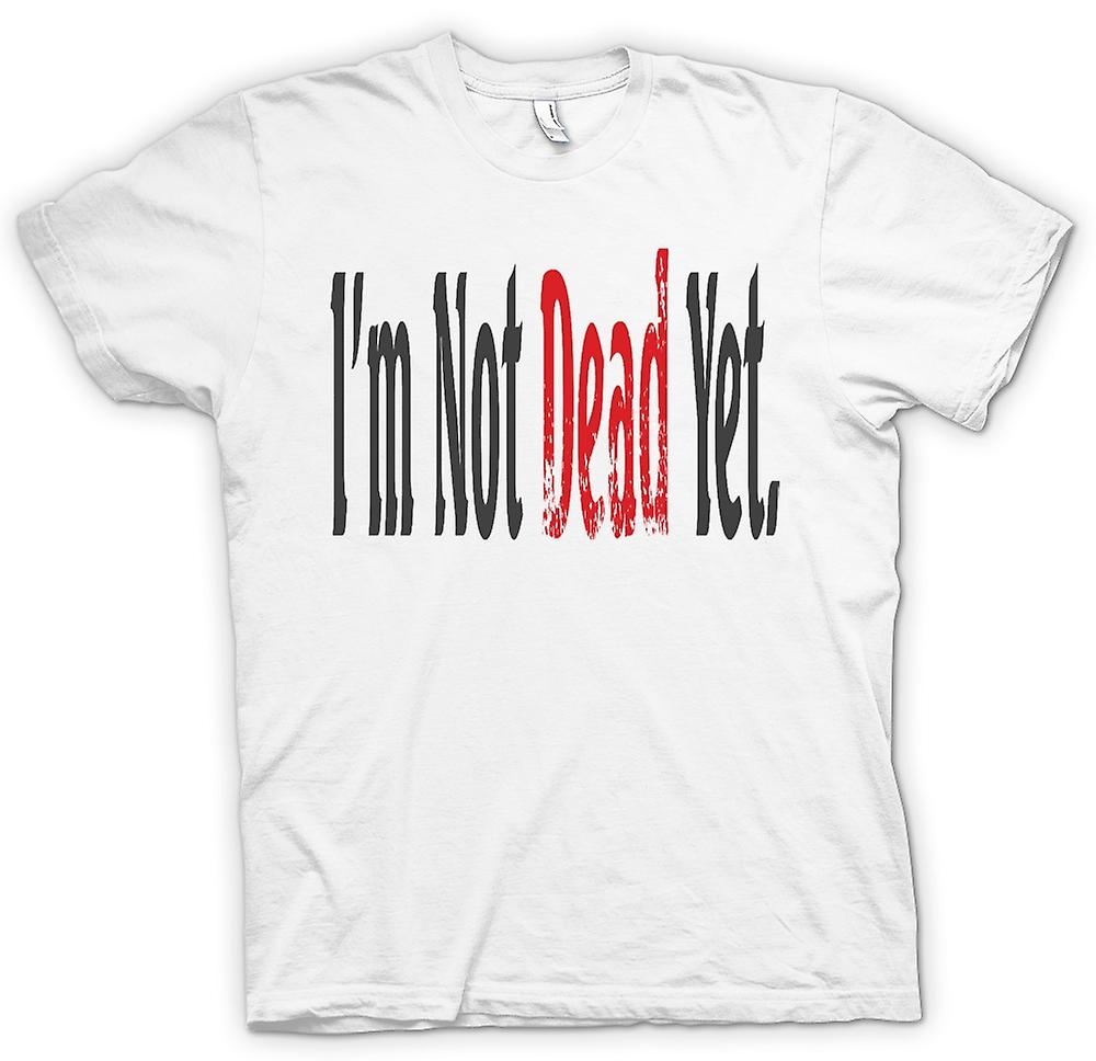 Drôle de plaisanterie Mens T-shirt - Im Not Dead encore-