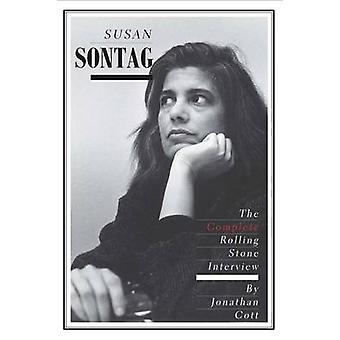 Susan Sontag - The Complete Rolling Stone Interview by Jonathan Cott -