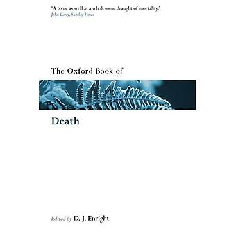 The Oxford Book of Death (Oxford Books of Prose & Verse)