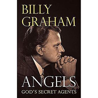 Änglar: Guds hemliga agenter