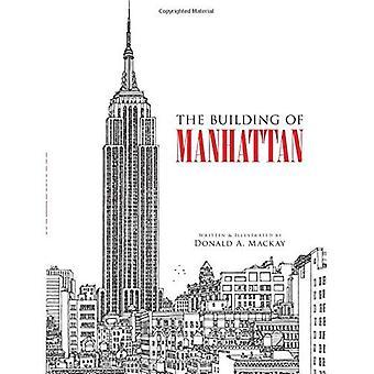 Der Bau von Manhattan
