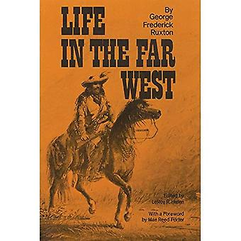 Life in the Far West (Issues in Law, Race and Gender)