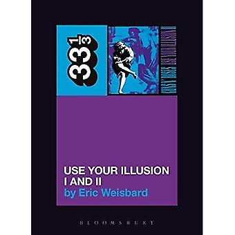 Guns N' Roses Use Your Illusion I et II (33 1/3) (33 1/3) (33 1/3)
