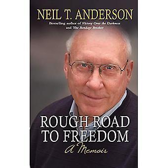 Rough Road to Freedom: A Memoir