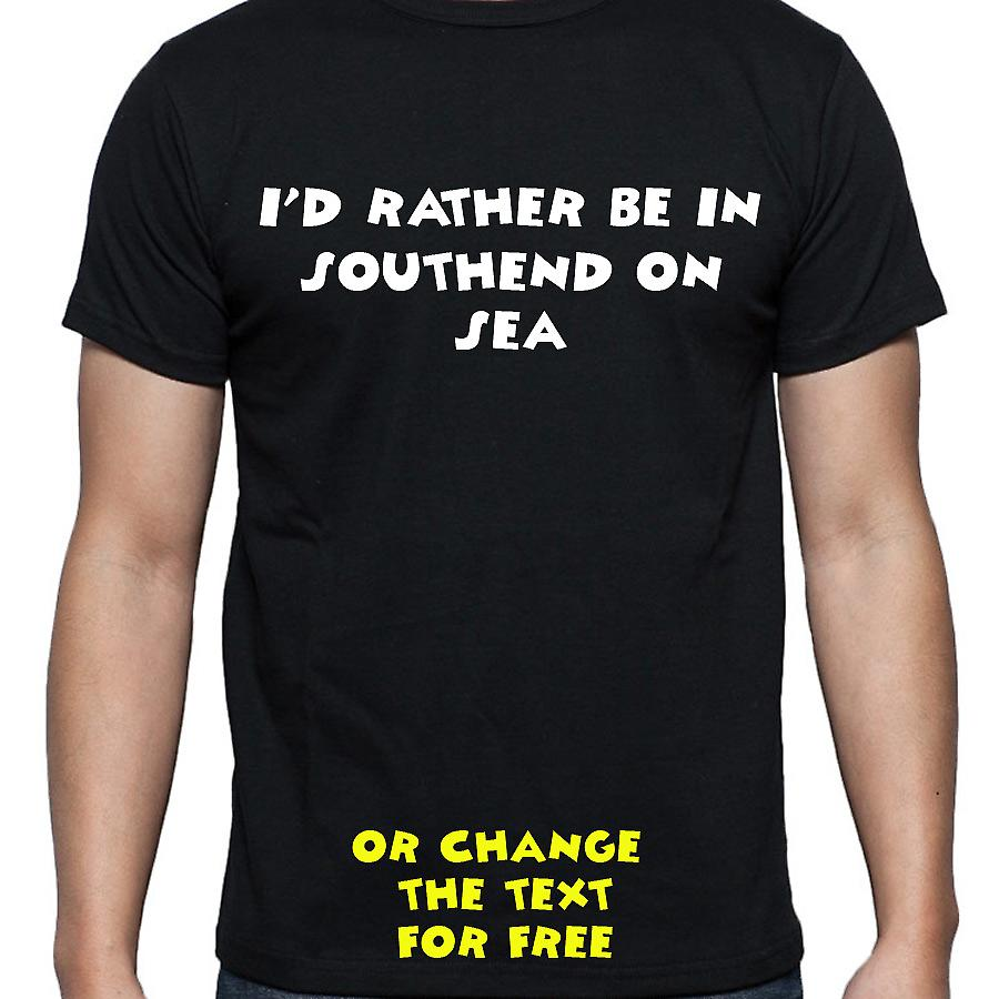 I'd Rather Be In Southend on sea Black Hand Printed T shirt