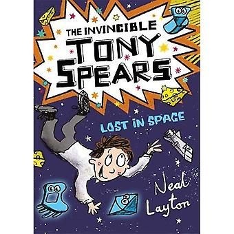 Tony Spears: The Invincible� Tony Spears: Lost in Space: Book 3 (Tony Spears)