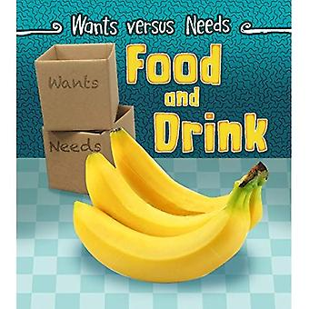Food and Drink (Wants vs. Needs)