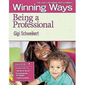 Étant un professionnel: manières de gagner pour les professionnels de la petite enfance