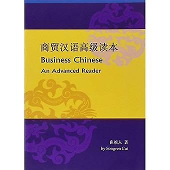 Business Chinese: An Advanced Reader