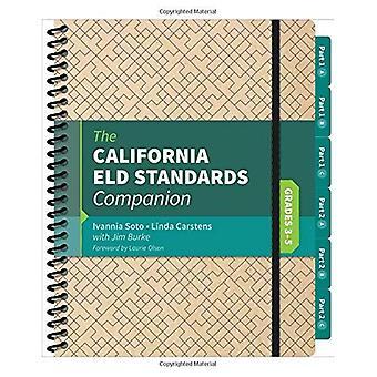 The California Eld Standards Companion: Grades 3-5