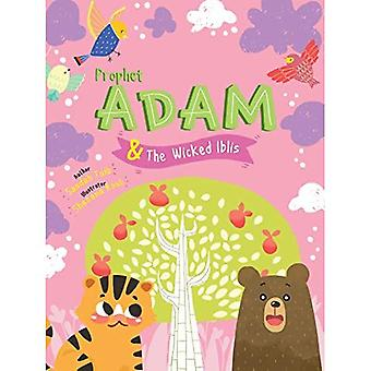 Prophet Adam and Wicked Iblis Activity Book (The Prophets of Islam Activity Books)