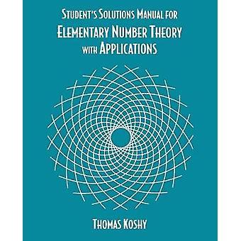 Théorie élémentaire des nombres avec Applications étudiant Solutions manuelles par Koshy & Thomas