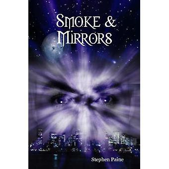 Fumer des miroirs par Paine & Stephen