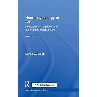Neuropsykologi för konst neurologiska/kognitiva och evolutionära perspektiv av Zaidel & Dahlia W.