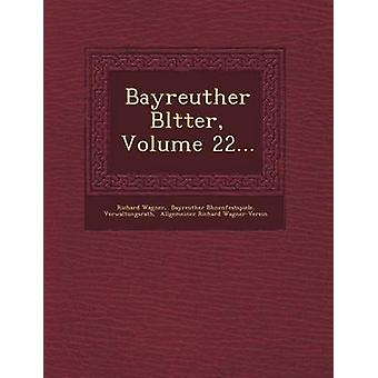 Bayreuther Bltter Volume 22... by Wagner & Richard