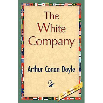 The White Company von Doyle & Arthur Conan