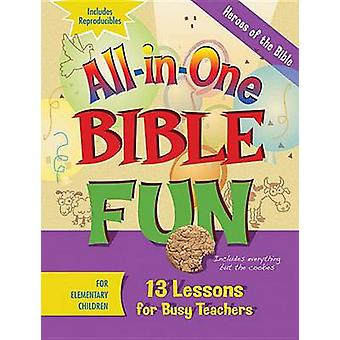 Heroes of the Bible Elementary 13 Lessons for Busy Teachers by Abingdon Press