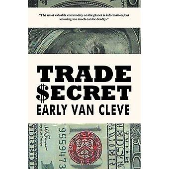 Trade Ecret by Van Cleve & Early