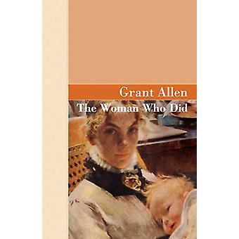 Die Frau, die mit Alllen & Grant getan hat