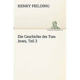 Die Geschichte Des Tom Jones Teil 2 par Fielding & Henry