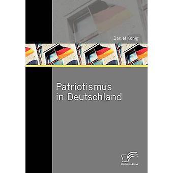 Patriotismus in Deutschland by Knig & Daniel